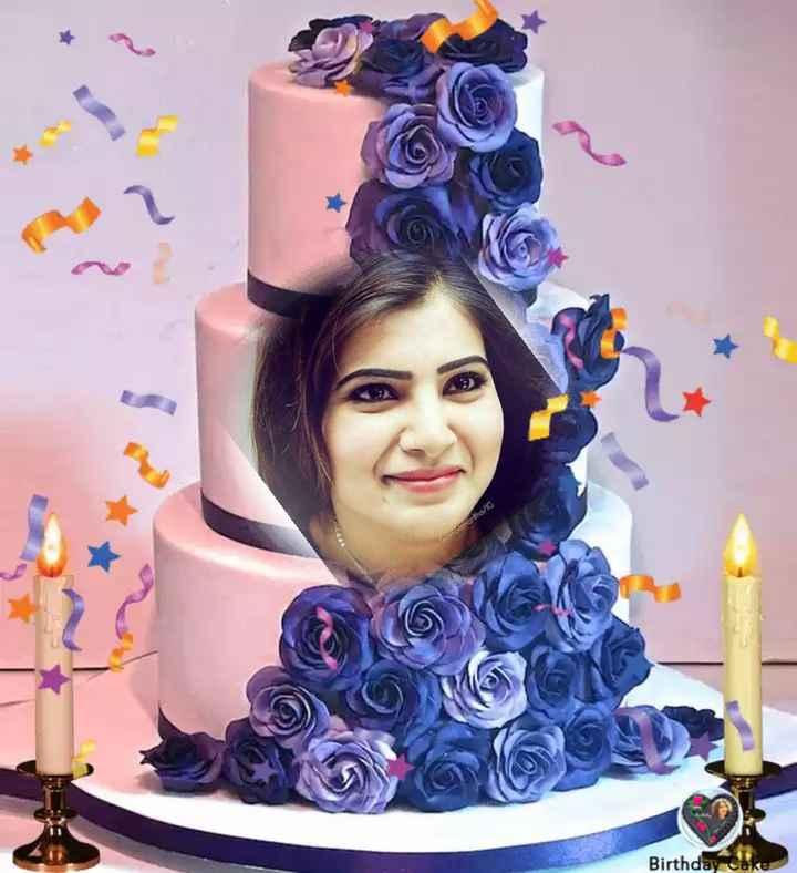 🎂సమంత పుట్టినరోజు🎁🎉 - eamSamantha / IC Birthday Cake - ShareChat