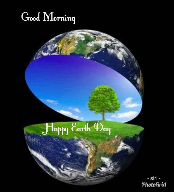 🕉సోమవారం స్పెషల్ విషెస్ - Good Morning Happy Earth Day - siri - PhotoGrid - ShareChat