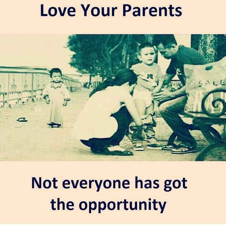 స్కూల్ మెమోరీస్ - Love Your Parents SALE Not everyone has got the opportunity - ShareChat