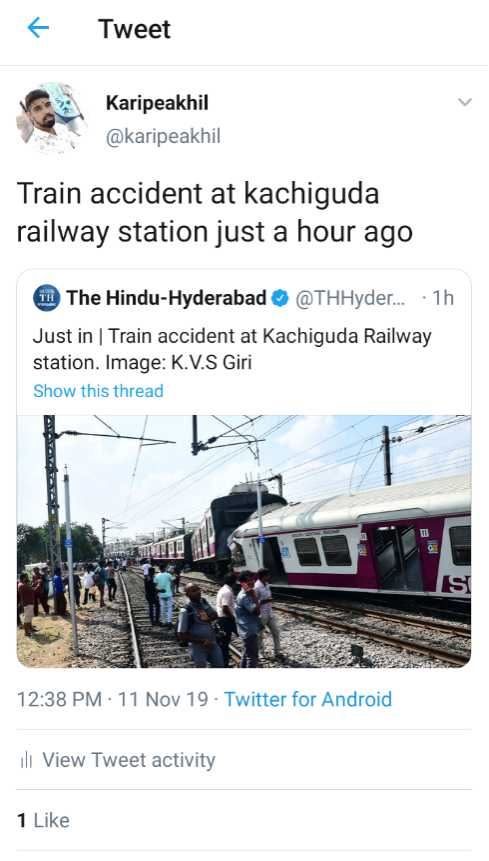 🚊హైదరాబాద్‌లో రైళ్లు ఢీ - Tweet Karipeakhil @ karipeakhil Train accident at kachiguda railway station just a hour ago The Hindu - Hyderabad @ THHyder . . . · 1h Just in Train accident at Kachiguda Railway station . Image : K . V . S Giri Show this thread TROL 12 : 38 PM 11 Nov 19 - Twitter for Android ill View Tweet activity 1 Like - ShareChat