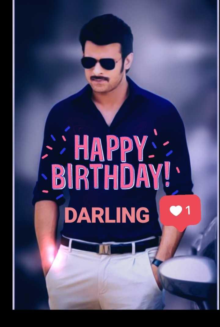 హ్యాపీ బర్త్డే డార్లింగ్ - HAPPY BIRTHDAY ! DARLING 1 - ShareChat