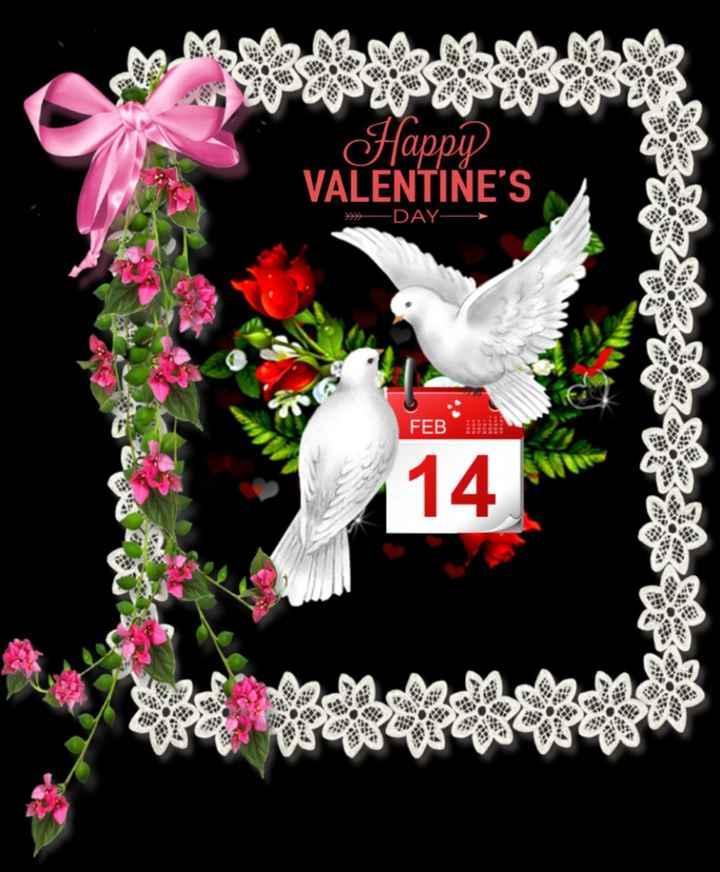 💝హ్యాపీ వాలంటైన్ డే💝 - Happy VALENTINE ' S » DAY FEB 14 V - ShareChat