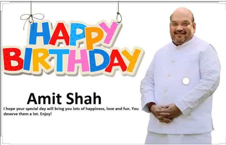 🎂 ಅಮಿತ್ ಶಾ ಹುಟ್ಟುಹಬ್ಬ - HADDY BIRTHDAY Amit Shah I hope your special day will bring you lots of happiness , love and fun . You deserve them a lot . Enjoy ! - ShareChat