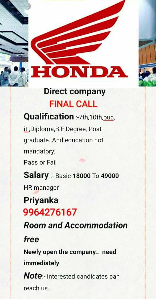 🎥ಈ ವಾರದ ಮೂವೀಸ್ - HONDA Direct company FINAL CALL Qualification : - 7th , 10th , puc , iti , Diploma , B . E , Degree , Post graduate . And education not mandatory . Pass or Fail Salary : - Basic 18000 TO 49000 HR manager Priyanka 9964276167 Room and Accommodation free Newly open the company . . need immediately Note : - interested candidates can reach us . . - ShareChat