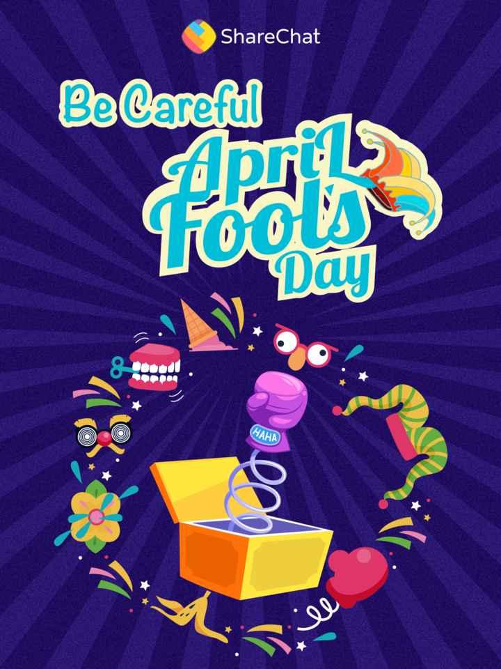🤪ಏಪ್ರಿಲ್ ಫೂಲ್ - ShareChat Be Careful Focus Day SR & toood HAHA PIES - ShareChat