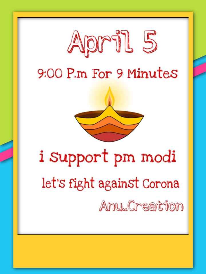 🙏 ಓಂ ನಮಃ ಶಿವಾಯ - April 5 9 : 00 P . m For 9 Minutes i Support pm modi let ' s fight against Corona Anu Creation - ShareChat