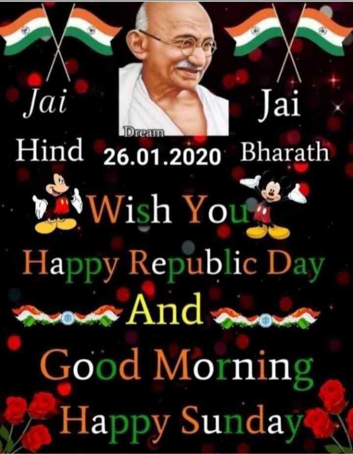 🙏ಗಣರಾಜ್ಯೋತ್ಸವದ ಶುಭಾಶಯಗಳು - Dream Jai Hind 26 . 01 . 2020 Bharath Wish You * * Happy Republic Day moa Andora Good Morning 7 Happy Sunday a - ShareChat
