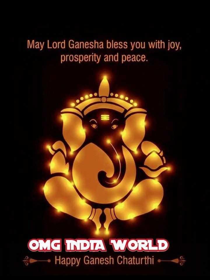 🤝ಗಣೇಶ ಚತುರ್ಥಿಯ ಶುಭಾಶಯಗಳು - May Lord Ganesha bless you with joy , prosperity and peace . OMG INDIA WORLD Happy Ganesh Chaturthi : - ShareChat