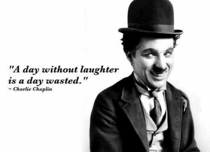 ಚಾರ್ಲಿ ಚಾಪ್ಲಿನ್ ಹುಟ್ಟು ಹಬ್ಬ - A day without laughter is a day wasted . - Charlie Chaplin - ShareChat