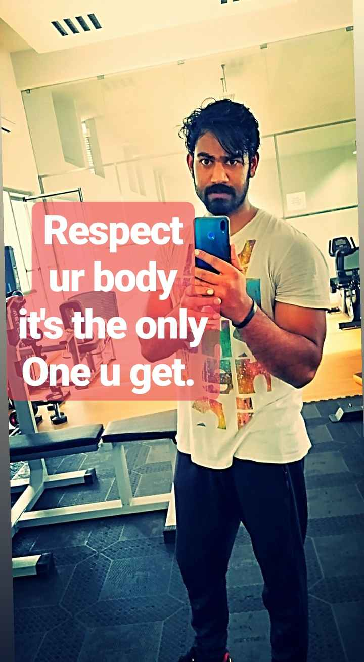 🤔ನನ್ನ ಪ್ರಕಾರ - Respect ur body it ' s the only One u get . - ShareChat