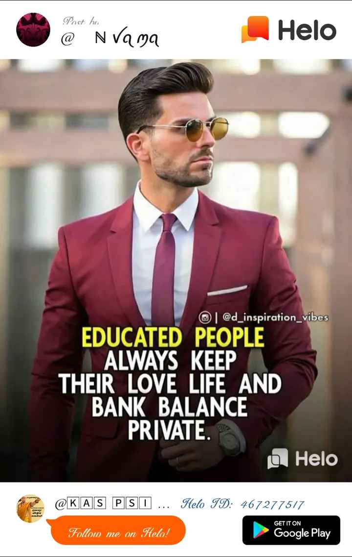 📜 ನುಡಿಮುತ್ತು - Post bu @ N Vama @ d _ inspiration _ vibes EDUCATED PEOPLE ALWAYS KEEP THEIR LOVE LIFE AND BANK BALANCE PRIVATE . o @ KAS PSD . . . ID : 467277577 Follow me on ! Google Play - ShareChat