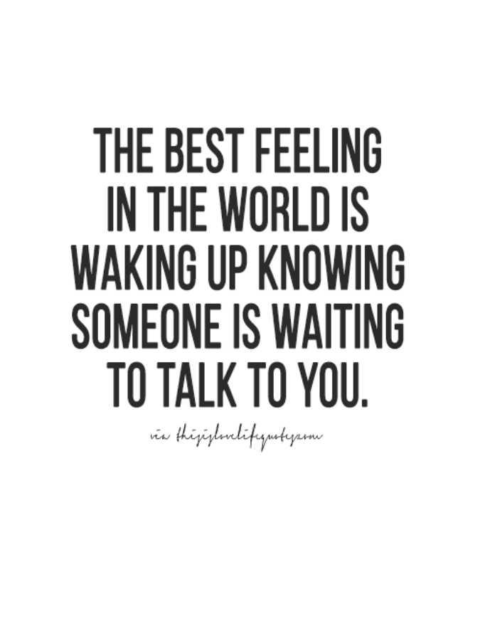 📜 ನುಡಿಮುತ್ತು - THE BEST FEELING IN THE WORLD IS WAKING UP KNOWING SOMEONE IS WAITING TO TALK TO YOU . vw thiszlırlifyurtynos - ShareChat
