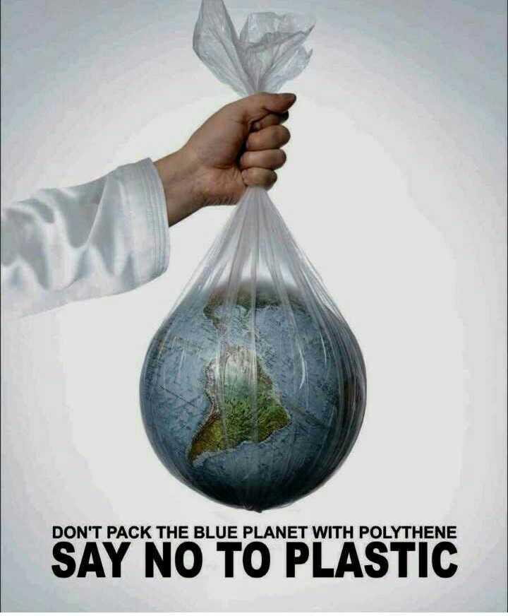 ♳ ಪ್ಲಾಸ್ಟಿಕ್ ಬ್ಯಾಗ್ ಮುಕ್ತ ದಿನ - DON ' T PACK THE BLUE PLANET WITH POLYTHENE SAY SAY NO TO PLASTIC - ShareChat