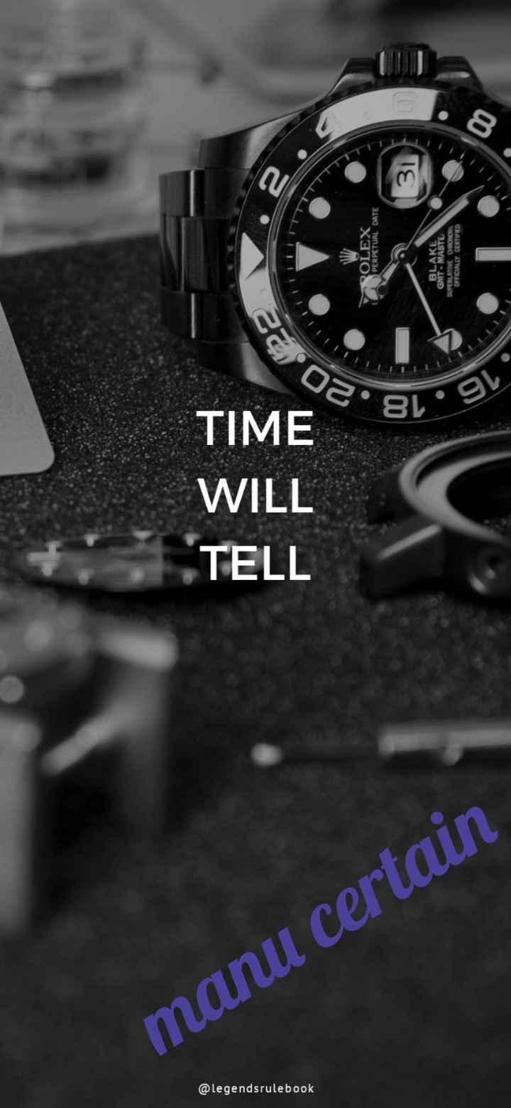📱ಫೋಟೋ ಸ್ಟೇಟಸ್ - @ legendsrulebook TELL WILL TIME . 22 manu certain 18 . 20 ROLEX PERPETUAL DATE 10 . 15 BLAKE GMT - MASTE SUPERLATIVE CHRONONE OFFICIALLY CERTIFIED - ShareChat