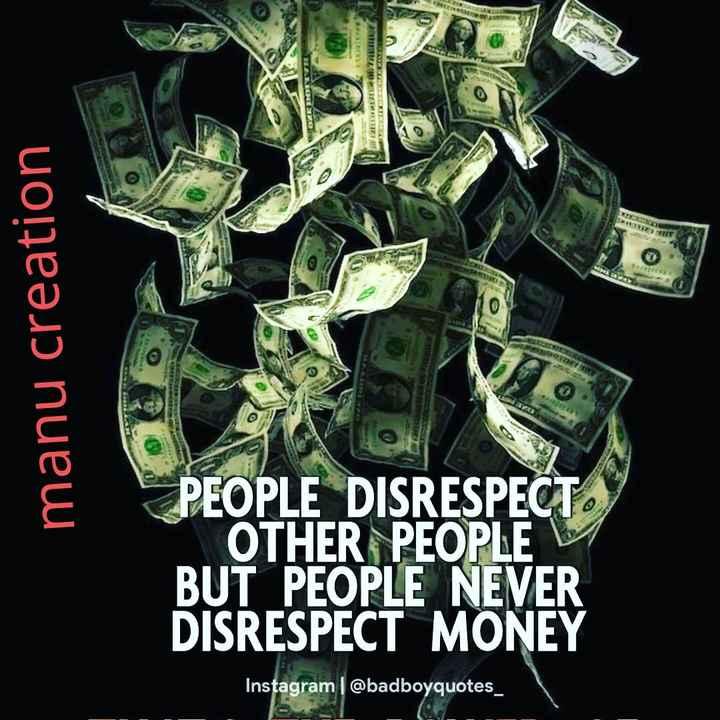 📱ಫೋಟೋ ಸ್ಟೇಟಸ್ - WEEEEE ETI manu creation PEOPLE DISRESPECT OTHER PEOPLE BUT PEOPLE NEVER DISRESPECT MONEY Instagram @ badboyquotes _ - ShareChat