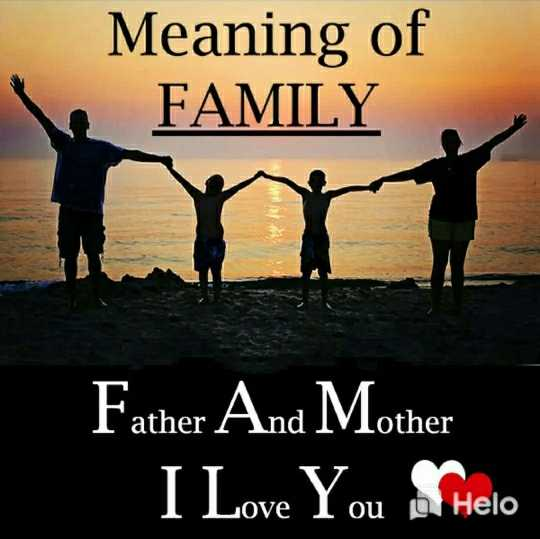 🎮 ಫ್ಲೆಕ್ಸಿ ಸ್ನೇಕ್ - Meaning of FAMILY Father And Mother _ I Love You Shero - ShareChat