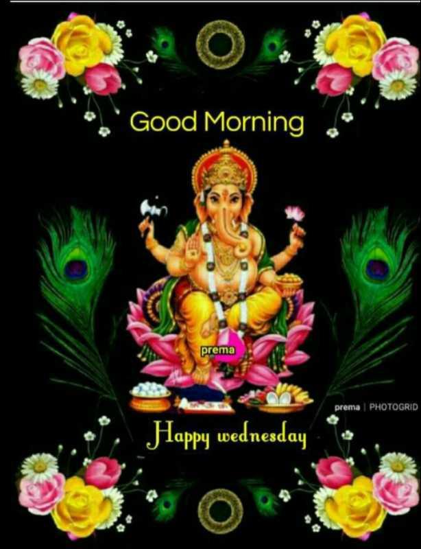 🔱 ಭಕ್ತಿ ಲೋಕ - Good Morning prema prema PHOTOGRID Happy wednesday - ShareChat