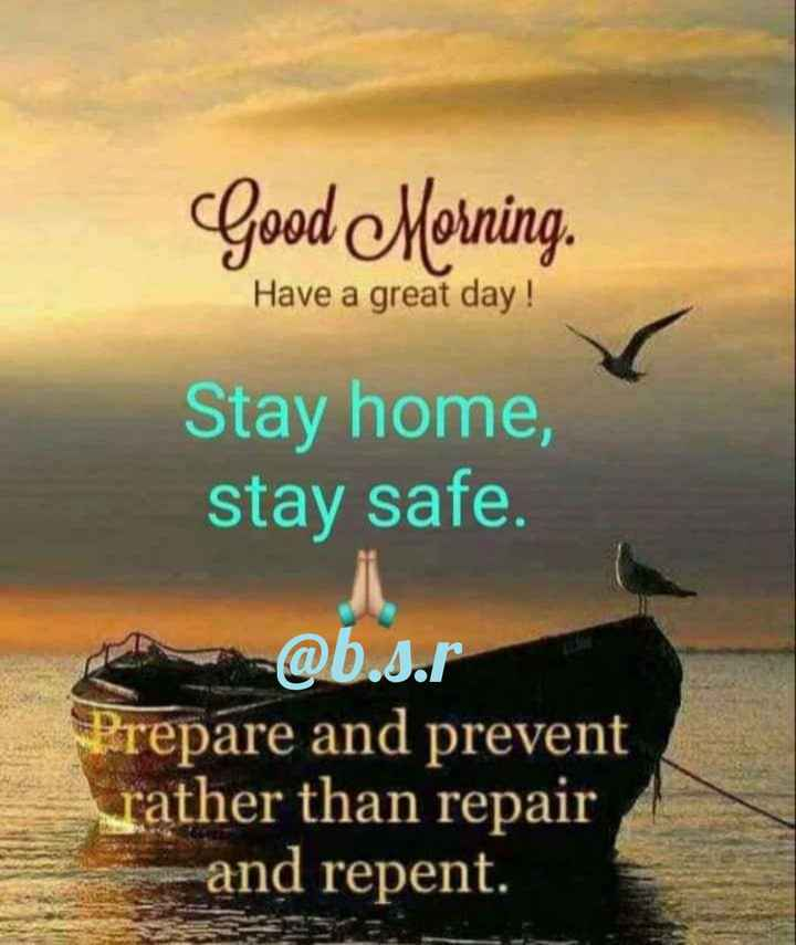 🕺ಭಾನುವಾರದ ಶುಭಾಶಯಗಳು - Good Morning . Have a great day ! Stay home , stay safe . @ b . s . r Prepare and prevent rather than repair and repent . - ShareChat