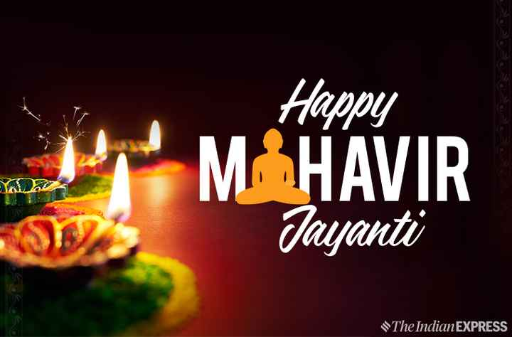 ಮಹಾವೀರ ಜಯಂತಿಯ - Happy MAHAVIR Jayanti The Indian EXPRESS - ShareChat