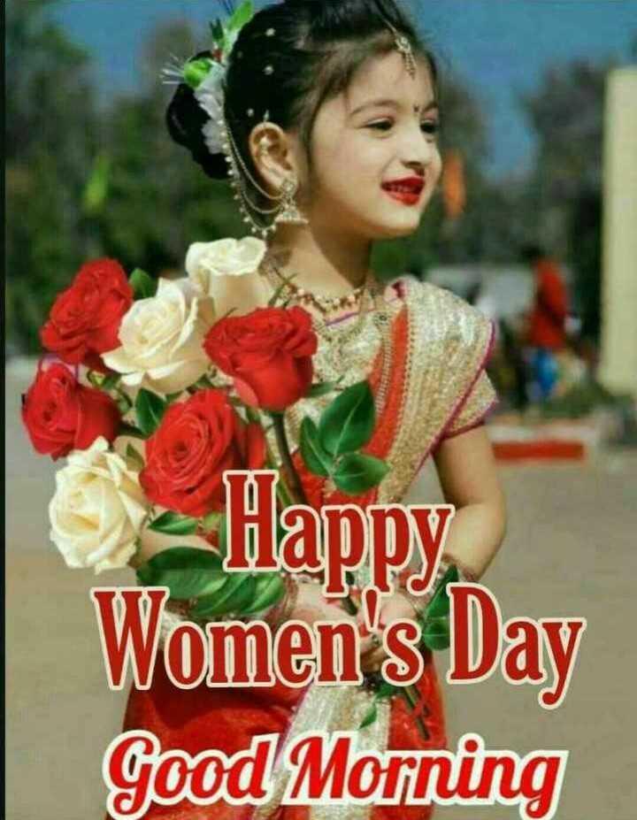 ಮಹಿಳಾ ದಿನಾಚರಣೆ - Happy Women ' s Day Good Morning - ShareChat