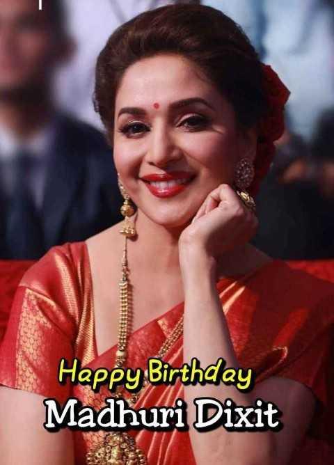 ಮಾಧುರಿ ದಿಕ್ಷಿತ್ ಜನ್ಮ ದಿನ - Happy Birthday Madhuri Dixit - ShareChat