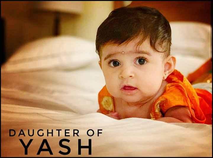 ಯಶ್ - DAUGHTER OF YASH - ShareChat