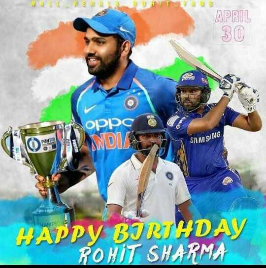 ರೋಹಿತ್ ಶರ್ಮ ಹುಟ್ಟು ಹಬ್ಬ - APRIL 30 oppc ODEVANDUS SAMSUNG HAMP HAPPY BIRTHDAY ROHIT SHARMA - ShareChat