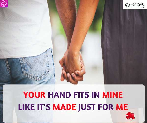 💓ಲವ್ ಸ್ಟೇಟಸ್ - healofy YOUR HAND FITS IN MINE LIKE IT ' S MADE JUST FOR ME - ShareChat