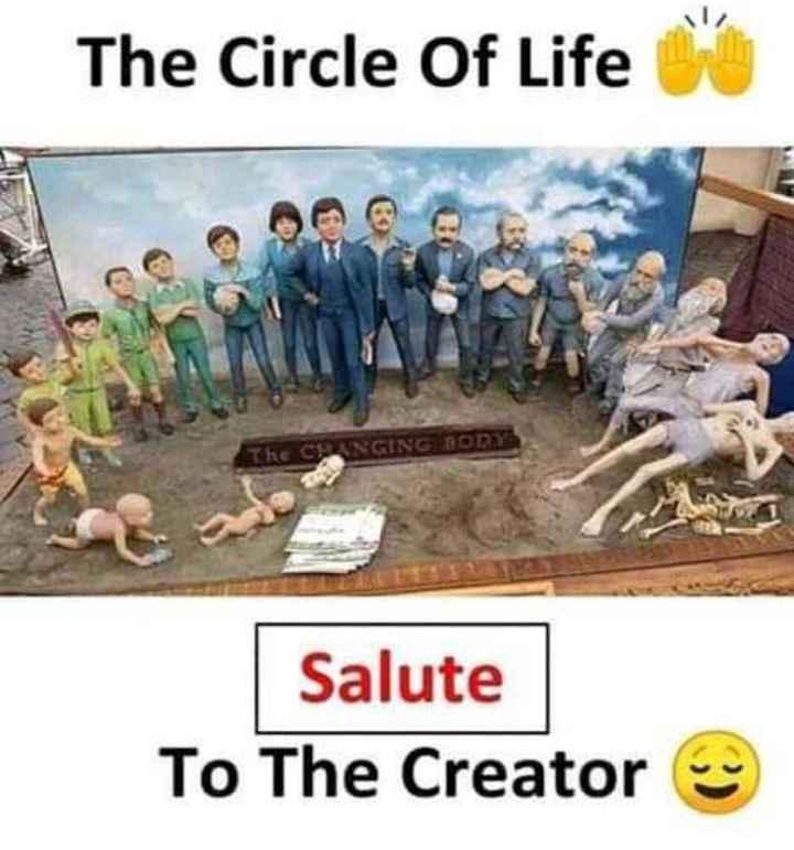 ಲೈಫ್ ಇಷ್ಟೇನೆ - The Circle Of Life CRANGING BORY Salute To The Creator - ShareChat