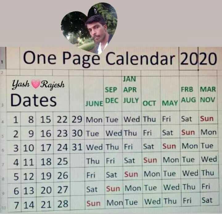 🎁ವಾರ್ಷಿಕೋತ್ಸವ - One Page Calendar 2020 JAN Yash Rajesh SEP APR FRB MAR Dates JUNE DEC JULY OCT MAY AUG NOV 1 8 15 22 29 Mon Tue Wed Thu Fri Sat Sun 2 9 16 23 30 Tue Wed Thu Fri Sat Sun Mon 6 3 10 17 24 31 Wed Thu Fri Sat Sun Mon Tue 7 4 11 18 25 Thu Fri Sat Sun Mon Tue Wed 5 12 19 26 Fri Sat Sun Mon Tue Wed Thu 6 13 20 27 Sat Sun Mon Tue Wed Thu Fri - 7 14 21 28 Sun Mon Tue Wed Thu Fri Sat - ShareChat
