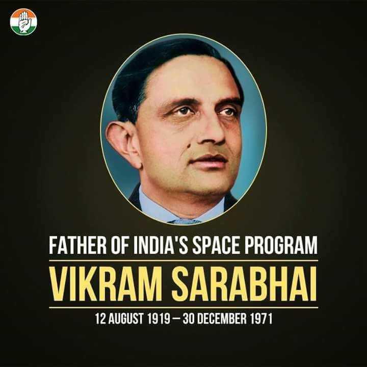 🎂 ವಿಕ್ರಮ್ ಸಾರಾಭಾಯ್ ಹುಟ್ಟುಹಬ್ಬ - FATHER OF INDIA ' S SPACE PROGRAM VIKRAM SARABHAI 12 AUGUST 1919 - 30 DECEMBER 1971 - ShareChat
