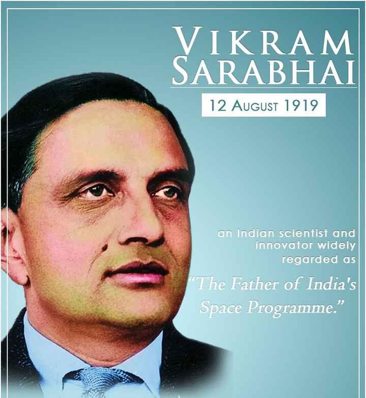 🎂 ವಿಕ್ರಮ್ ಸಾರಾಭಾಯ್ ಹುಟ್ಟುಹಬ್ಬ - VIKRAM SARABHAI 12 AUGUST 1919 an Indian scientist and innovator widely regarded as The Father of India ' s Space Programme . - ShareChat