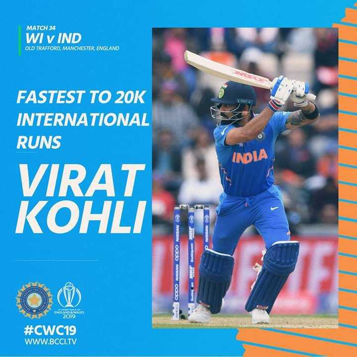 🏏ವಿರಾಟ್ ವಿಶ್ವದಾಖಲೆ - MATCH 34 WI v IND OLD TRAFFORD , MANCHESTER , ENGLAND FASTEST TO 20K INTERNATIONAL RUNS INDIA VIRAT KOHLI ಈ ರರರ IN 6ರ O V # CWC19 WWW . BCCI . TV - ShareChat