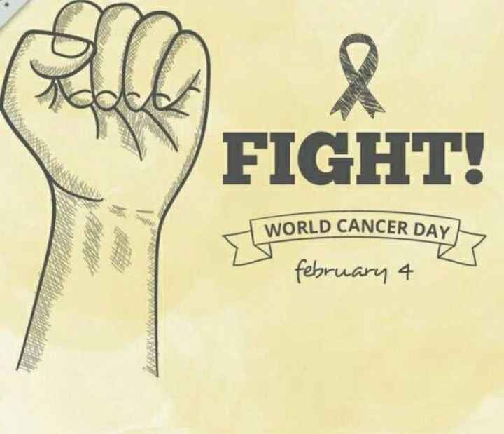 ♋ವಿಶ್ವ ಕ್ಯಾನ್ಸರ್ ದಿನ - FIGHT ! WORLD CANCER DAY february 4 - ShareChat