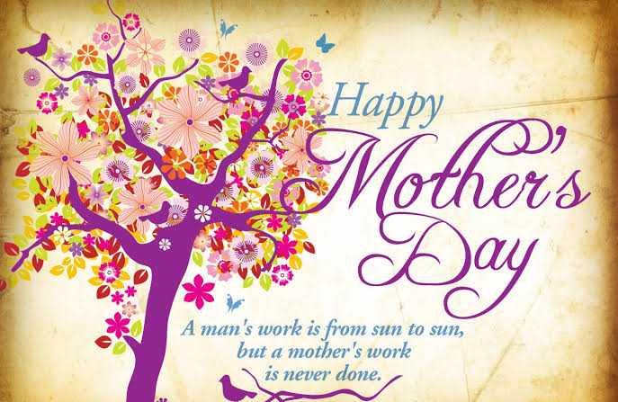 ವಿಶ್ವ ತಾಯಂದಿರ ದಿನ - J . Happy Mother ' s A man ' s work is from sun to sun , but a mother ' s work is never done . - ShareChat