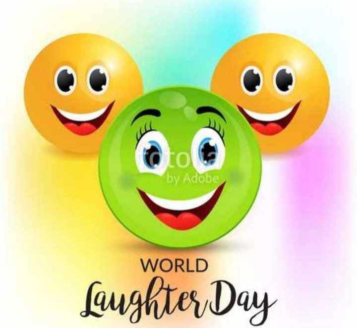 ವಿಶ್ವ ನಗುವಿನ ದಿನ - by Adobe WORLD Laughter Day - ShareChat