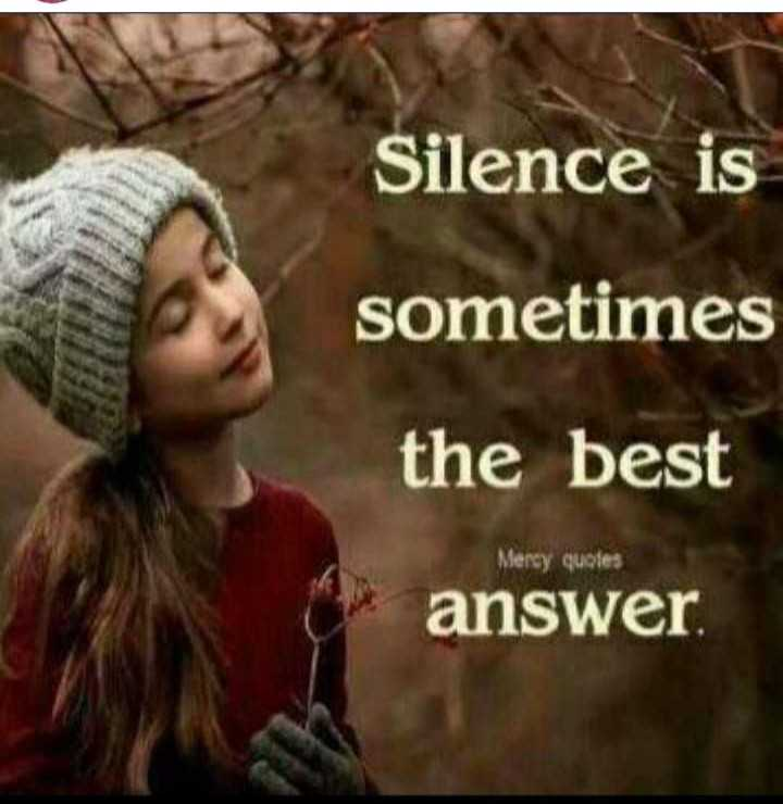 🙏 ವೈಜನಾಥ ಪಾಟೀಲ ನಿಧನ - Silence is sometimes the best Mercy quotes answer - ShareChat