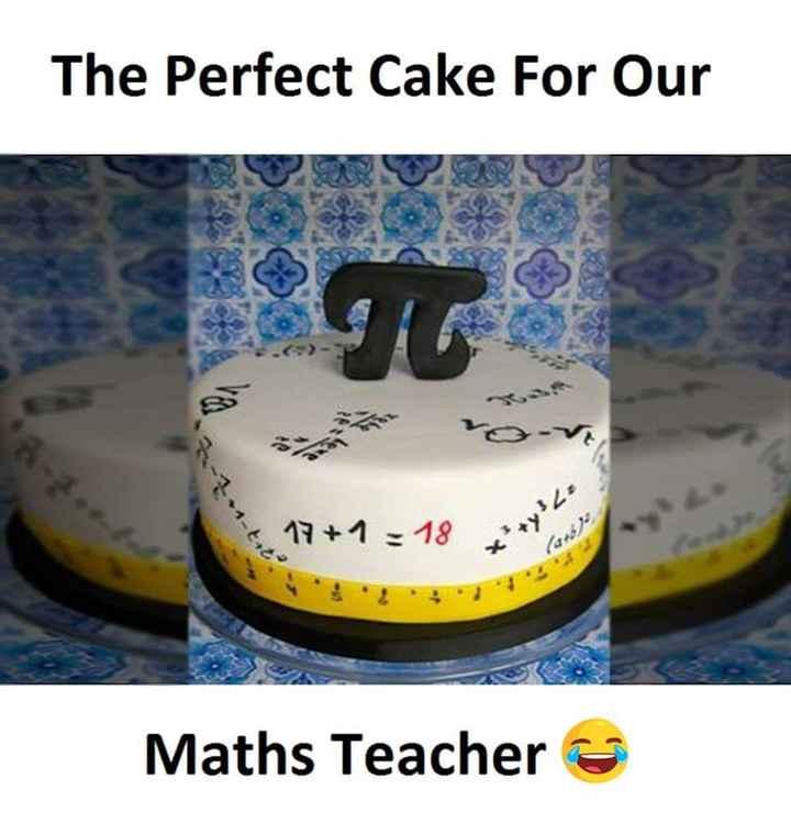 🏫ಶಾಲೆ ಶುರು - The Perfect Cake For Our AN 17 + 1 = 18 * * * * Maths Teacher - ShareChat