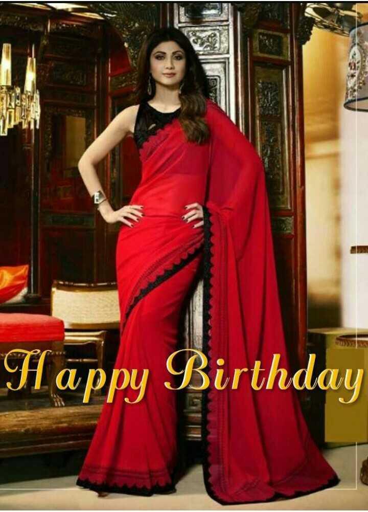 🎂ಶಿಲ್ಪಾ ಶೆಟ್ಟಿ ಹುಟ್ಟುಹಬ್ಬ - Happy Birthday - ShareChat