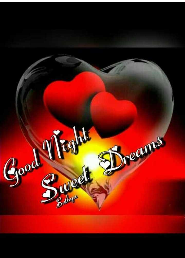 🌃ಶುಭರಾತ್ರಿ - Good Vlight Sweet Dreams Sahya - ShareChat