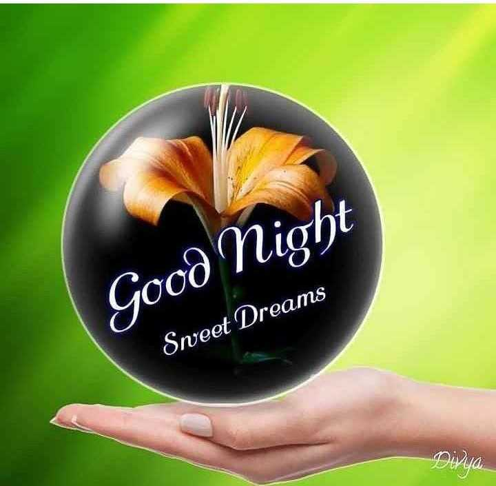🌃ಶುಭರಾತ್ರಿ - Good Night Sweet Dreams Dwa - ShareChat