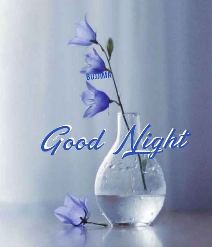 🌃ಶುಭರಾತ್ರಿ - BUJJIMA Good Night - ShareChat