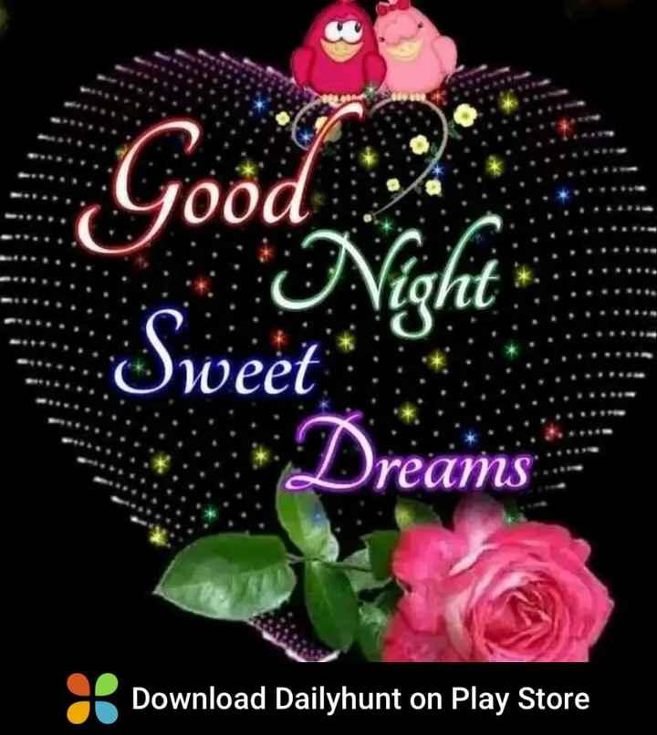 🌛ಶುಭ  ರಾತ್ರಿ🌜 - Good Good Night Sweet Dreams Download Dailyhunt on Play Store - ShareChat