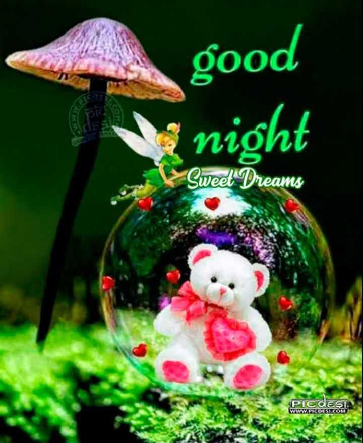 🌃ಶುಭರಾತ್ರಿ - good night Sweet Dreams Picdesi WWW . PICOESIK COM - ShareChat