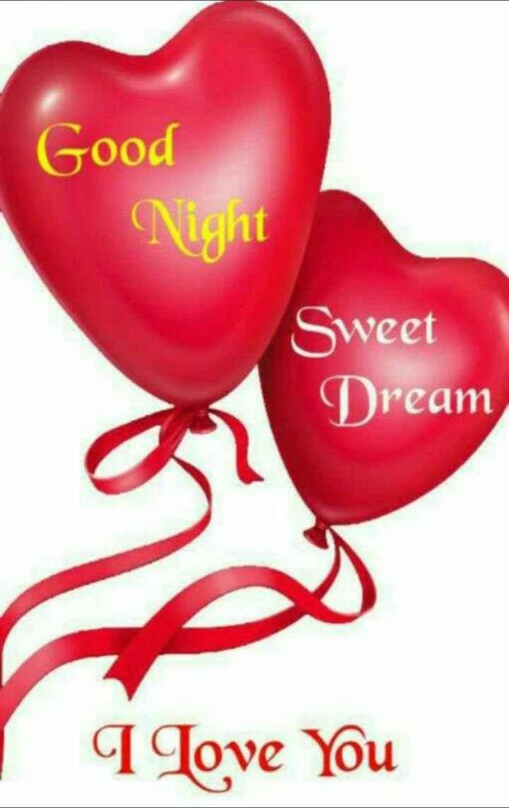 🌃ಶುಭರಾತ್ರಿ - Good Night Sweet Dream I Love You - ShareChat