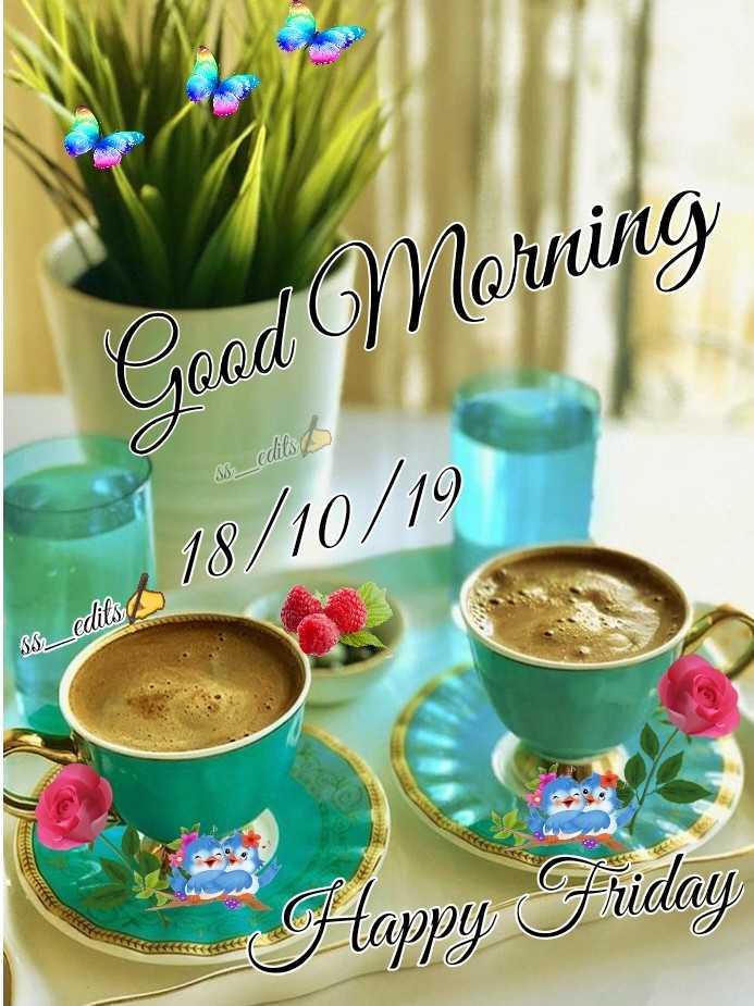 👏ಶುಭಾಶಯಗಳು - Good Morning 3 _ edils 18 / 10 / 10 so edits Happy Friday - ShareChat