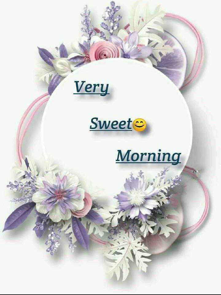🌅ಶುಭೋದಯ - Very Sweet Morning - ShareChat