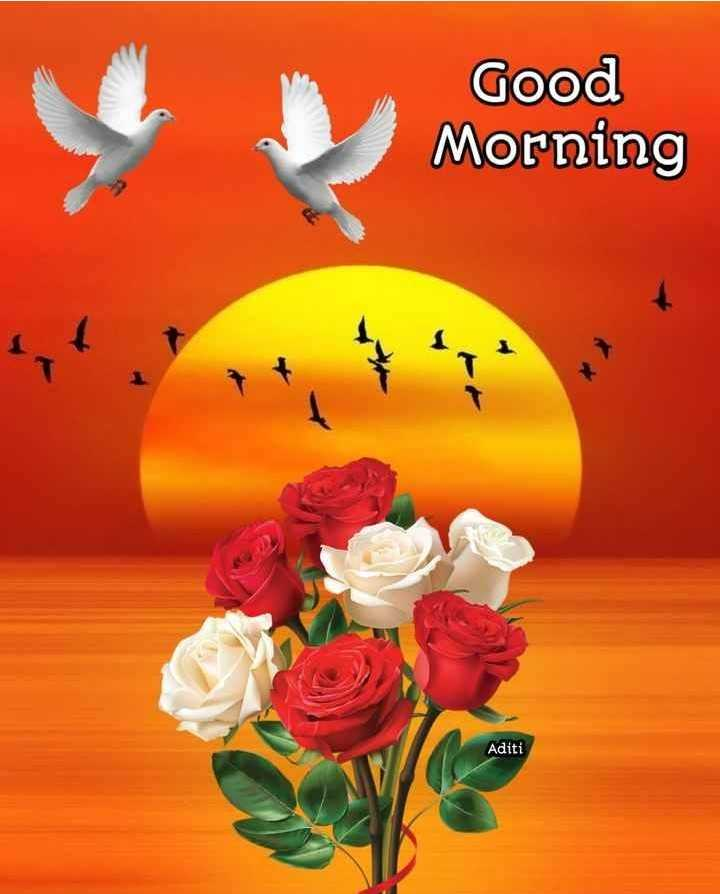 🌅ಶುಭೋದಯ - Good Morning Aditi - ShareChat