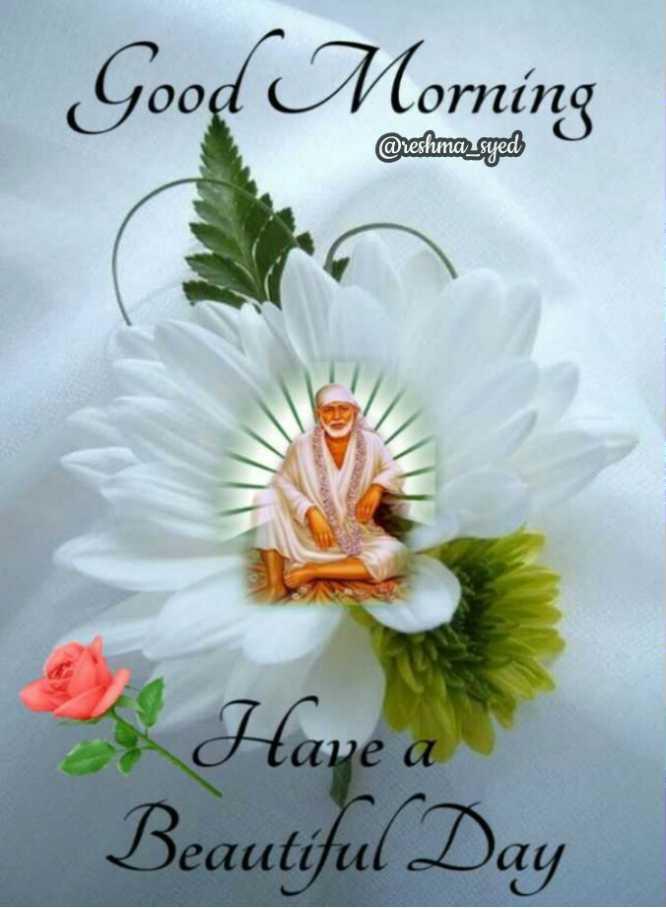 🌅ಶುಭೋದಯ - Good Morning @ reshma _ syed Have a Beautiful Day - ShareChat