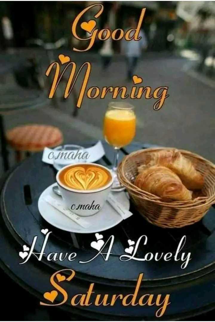 🌅ಶುಭೋದಯ - yood Morning Omaha omaha Have $ 1 Lovely Saturday - ShareChat